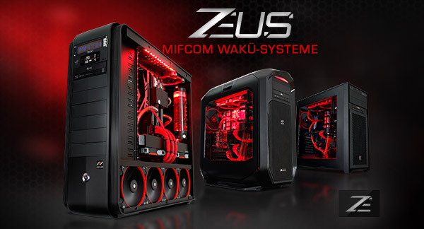 Mifcom Zeus High End Systeme Mit Edler Custom