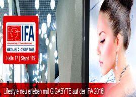 Lifestyle neu erleben mit GIGABYTE auf der IFA 2016!