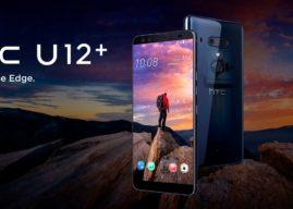"""""""Live on the Edge"""" – das neue HTC U12+ ist ab sofort verfügbar"""
