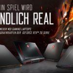 Dein Spiel wird endlich real: MSI Gaming-Laptops mit GeForce RTX Grafik