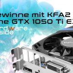 KFA2 GTX 1050 Ti EX Gewinnspiel