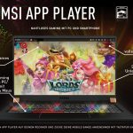 MSI App Player: MSI verlängert Kooperation mit BlueStacks