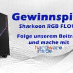 [Beendet] Sharkoon RGB Flow Gewinnspiel