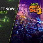 GFN-Thursday begrüßt Orcs Must Die! 3 und zehn weitere Spiele in der GeForce-NOW-Bibliothek