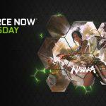 GFN Thursday begrüßt 'NARAKA: BLADEPOINT' und zehn weitere Spiele auf GeForce NOW